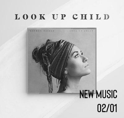 Look Up Child - Lauren Daigle
