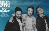 Tenth Avenue North Headlines 'No Shame Tour'