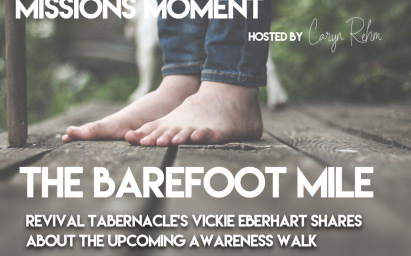The Barefoot Mile    Awareness Walk
