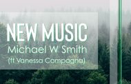 Waymaker (ft Vanessa Campagna) || Michael W Smith