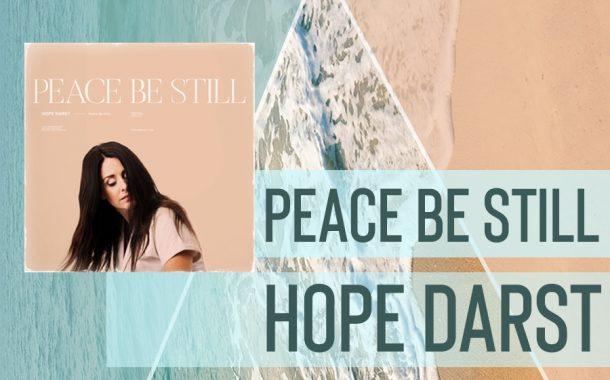 Peace Be still || Hope Darst