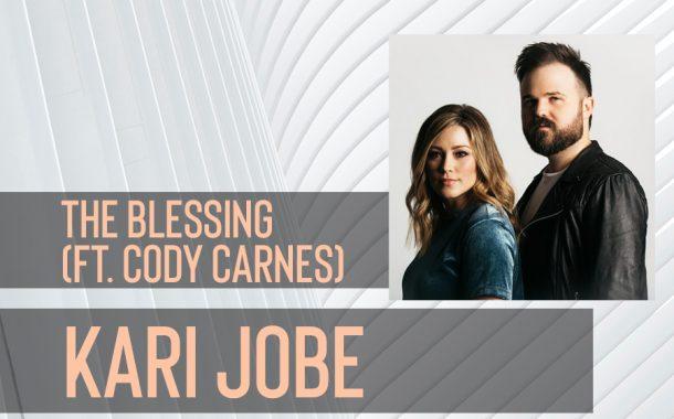 The Blessing (ft. Cody Carnes) || Kari Jobe