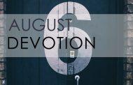August Devotion