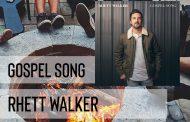 Gospel Song || Rhett Walker