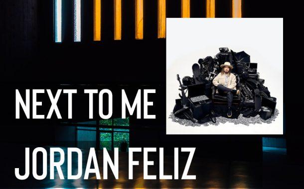 Next To Me || Jordan Feliz