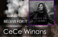 Believe For It || CeCe Winans