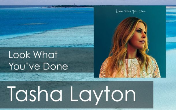 Look What You've Done || Tasha Layton