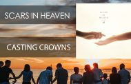Scars In Heaven || Casting Crowns